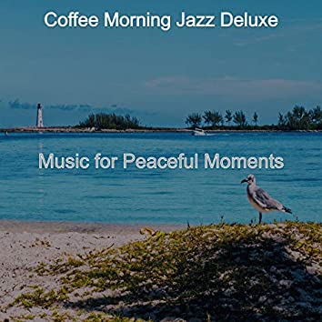 Music for Peaceful Moments