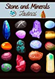 Stone and Minerals journal: Stone and mineral journal of 150 pages to be completed   7x10' format   Ideal gift for stone and mineral collectors