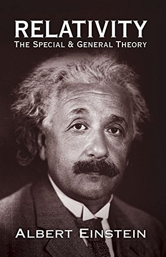 Relativity: The Special and General Theory (Dover Books on Physics)