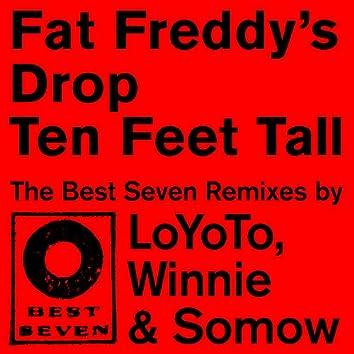 Ten Feet Tall - Best Seven Remixes