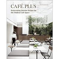 Café Plus: Reinventing Interior Design for the Modern Café Space