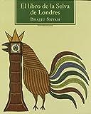 El Libro De La Selva De Londres (Sexto Piso...