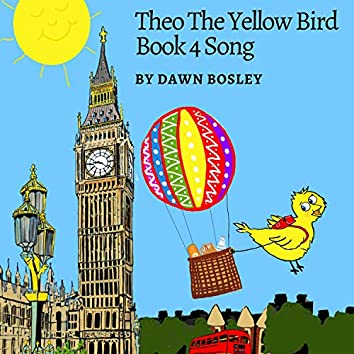 Theo The Yellow Bird Book 4 Song