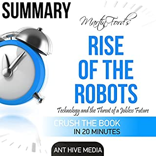 Martin Ford's Rise of the Robots: Technology and the Threat of a Jobless Future Summary audiobook cover art