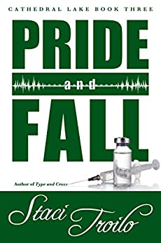 Pride and Fall (Cathedral Lake Book 3) by [Staci Troilo]