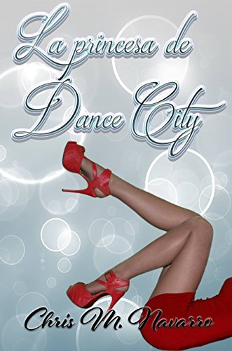 LA PRINCESA DE DANCE CITY