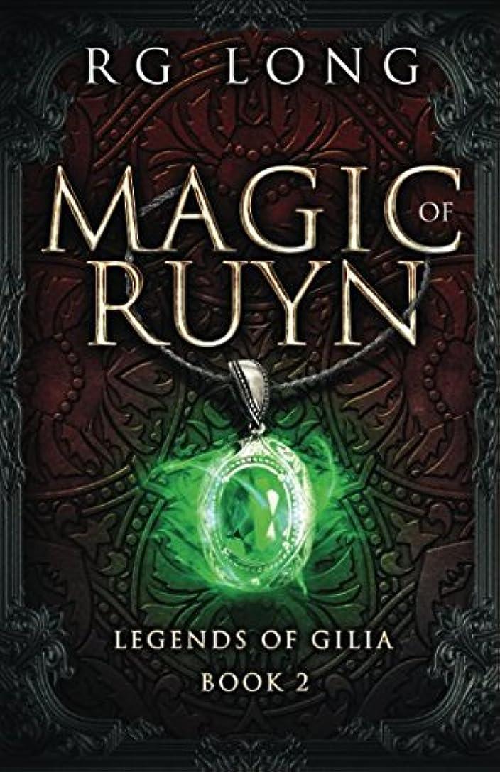 スコア複雑な拘束するMagic of Ruyn (Legends of Gilia)