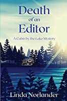 Death of an Editor: A Cabin by the Lake Mystery