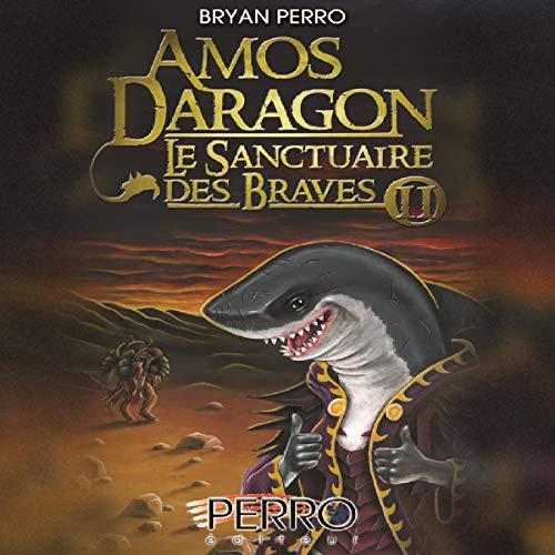 Le Sanctuaire des Brave 2                   Auteur(s):                                                                                                                                 Bryan Perro                               Narrateur(s):                                                                                                                                 Bryan Perro                      Durée: 5 h et 29 min     Pas de évaluations     Au global 0,0