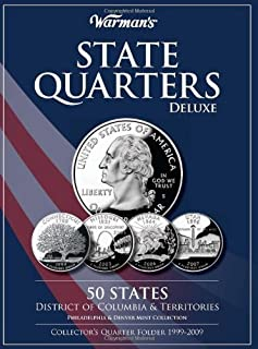 By Warman's - State Quarters Deluxe 50 States, District of Columbia & Territories: Philadelphia & Denver Mint Collection: Collector's Quarter Folder 1999-2009 (2.1.2010)