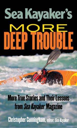 Sea Kayaker's  More Deep Trouble (English Edition)