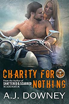 Charity For Nothing: The Virtues Book III by [A.J. Downey]