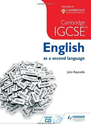 Cambridge IGCSE English as a second language 2nd edition + CD by John Reynolds(2014-05-30)