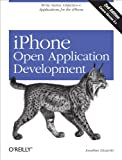 iPhone Open Application Development: Write Native Applications Using the Open Source Tool Chain (English Edition)