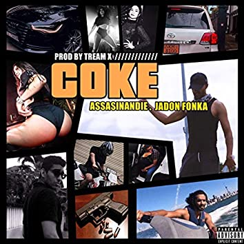 Coke (feat. Assasinandie & Tream X)
