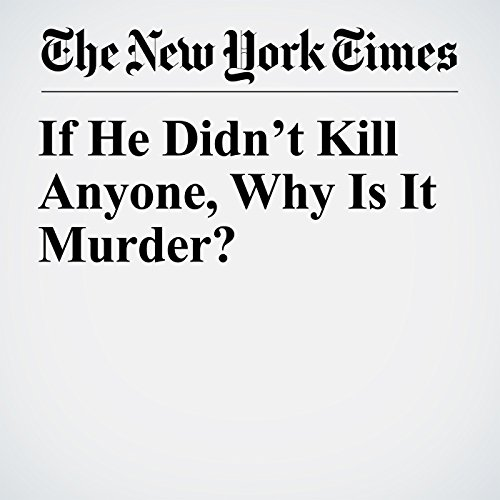 If He Didn't Kill Anyone, Why Is It Murder? copertina