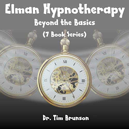 Elman Hypnotherapy Audiobook By Dr. Tim Brunson cover art