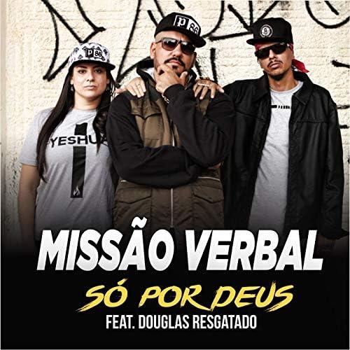 Missão Verbal feat. Douglas Resgatado