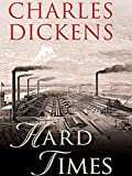 Hard Times by Charles Dickens: A Classic illustrated Edition (English Edition)...