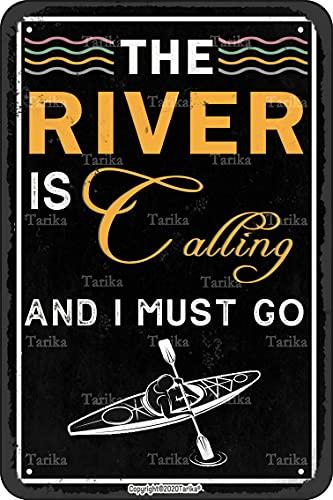 Cartel de metal con diseño de The River Is Calling And I Must Go de 20 x 30 cm con aspecto retro para decoración de pared