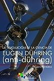 La revolución de la ciencia de Eugen Dühring: Anti-Dühring