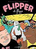 Flipper le flippé (MINOU MINOU) - Format Kindle - 9782849612019 - 6,99 €