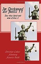Im Dschungel der Justiz 15: Das Böse Spiel mit dem Leben 2.1 (Volume 15) (German Edition)