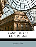 Candide, Ou, L'Optimisme - Nabu Press - 24/03/2010