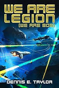 We Are Legion (We Are Bob) (Bobiverse Book 1)  cover image