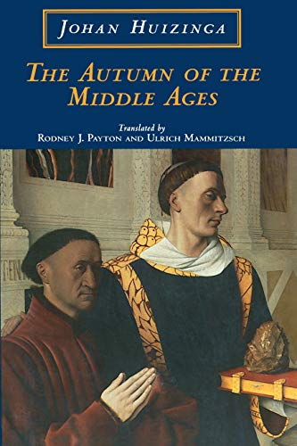The Autumn of the Middle Ages (English Edition)