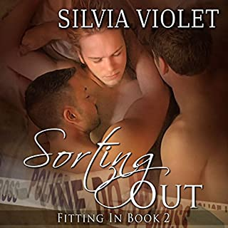 Sorting Out     Fitting In, Book 2              By:                                                                                                                                 Silvia Violet                               Narrated by:                                                                                                                                 Greg Boudreaux                      Length: 5 hrs and 6 mins     97 ratings     Overall 4.4