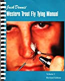 Jack Dennis Western Trout Fly Tying Manual