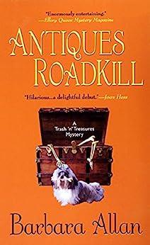 Antiques Roadkill: A Trash 'n' Treasures Mystery by [Barbara Allan]