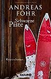 Schwarze Piste: Kriminalroman (Ein Wallner & Kreuthner Krimi, Band 4)