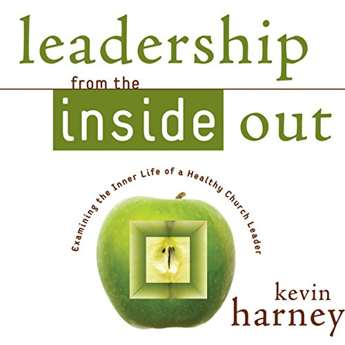 Leadership from the Inside Out cover art