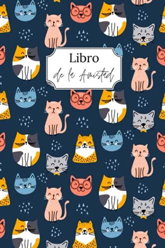 Libro de la amistad: ¡Pídeles a tus amigos que rellenen tu libro para conocerlos mejor! Tema Gato - Interior blanco/negro - Formato A5
