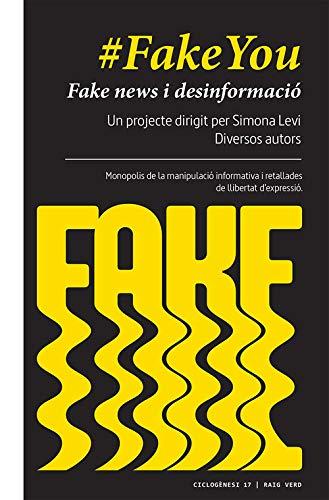 Fakeyou: Fake news i desinformació. Governs, partits polítics, mass media, corporacions, grans fortunes: monopolis de la manipulació informativa i retallades de llibertat d'expressió: 17 (Ciclogènesi)