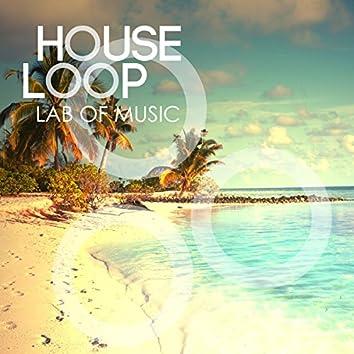 House Loop