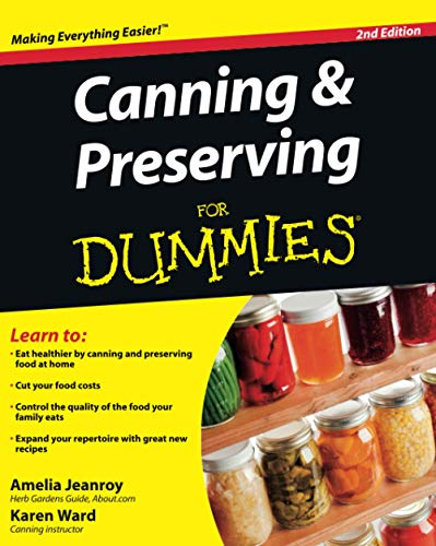 Canning & Preserving For Dummies,