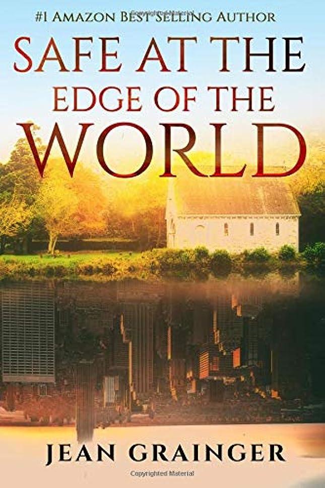 タッチ逮捕険しいSafe at the Edge of the World: Sequel to The Tour (The Tour Series)