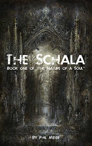 The Schala (The Nature of a Soul Book 1) (English Edition)