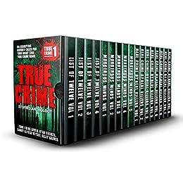 True Crime Stories Anthology: 86 Terrifying Murder Cases For Your Night Time True Crime Binge by [True Crime Seven, Ryan Becker, Nancy Alyssa Veysey, Kelly Gaines]