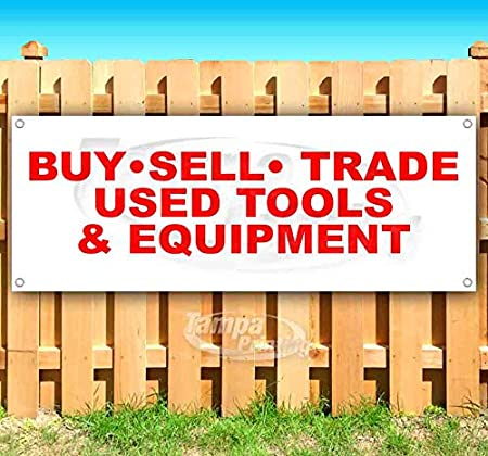 Buy Sell Trade Used Tools 13 oz Banner Heavy-Duty Vinyl Single-Sided with Metal Grommets