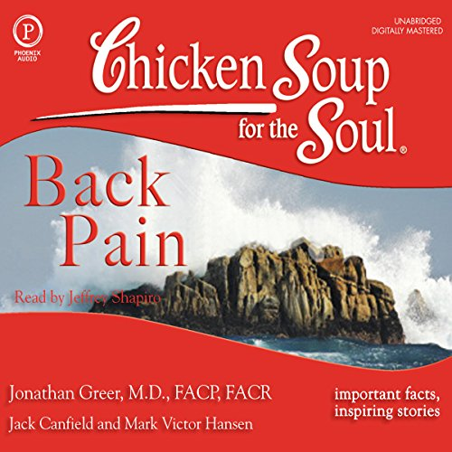 Chicken Soup for the Soul Healthy Living Series: Back Pain audiobook cover art