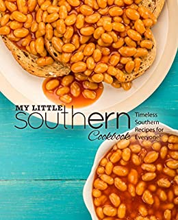 My Little Southern Cookbook: Timeless Southern Recipes for Everyone! by [BookSumo  Press]