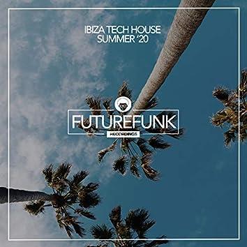 Ibiza Tech House (Summer '20)