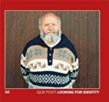 Igor Ponti Looking for Identity /anglais/italien