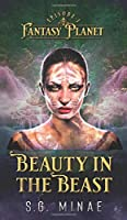 Beauty In The Beast (Fantasy Planet)
