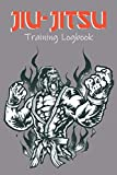 Jiu-Jitsu Training Logbook: Training diary | Fillable notebook 6 x9 inches | 100 pages | Perfect for taking notes after classes and competitions and ... | Gift idea for martial art enthusiasts
