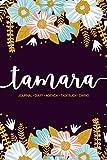 Tamara: Journal | Diary | Agenda | Tagebuch | Diario: 150 pages paginas seiten pagine: Modern Floral...
